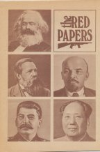 Red Papers 4: Revolutionary Adventurism or Proletarian Revolution