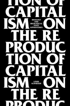On the Reproduction of Capitalism, the 1968 book from which Althusser's influential piece 'Ideology and Ideological State Apparatuses' originates, has only recently been translated and published in English.